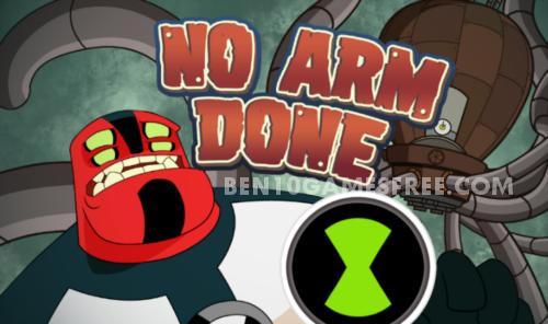 Ben 10 No Arms Done
