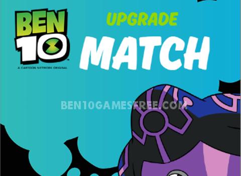 Ben 10 Upgrade Match