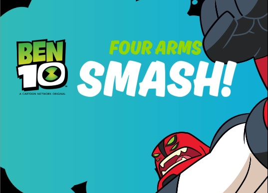 Ben 10 Four Arms Smash