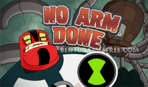 Ben 10 No Arms Done