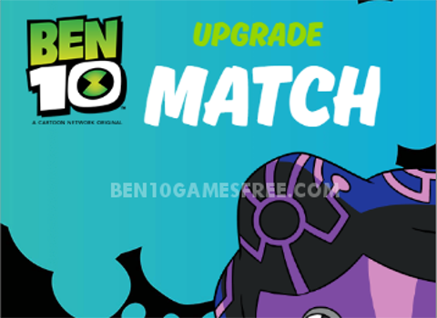 Ben 10 Upgrade Match